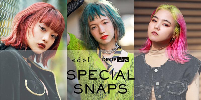 edol × Droptokyo SPECIAL SNAP